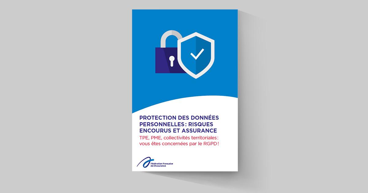 Protection des données personnelles : risques encourus et assurance